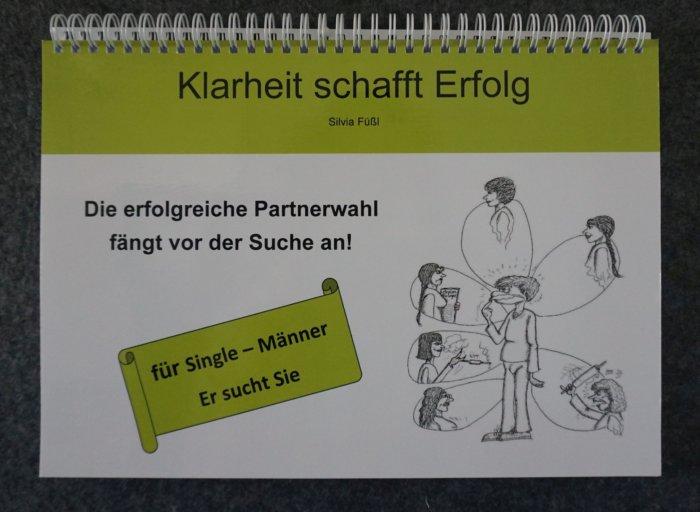 Buch | Die erfolgreiche Partnerwahl fängt vor der Suche an – für Männer (c) Silvia Füßl / klarheit-schafft-erfolg.de