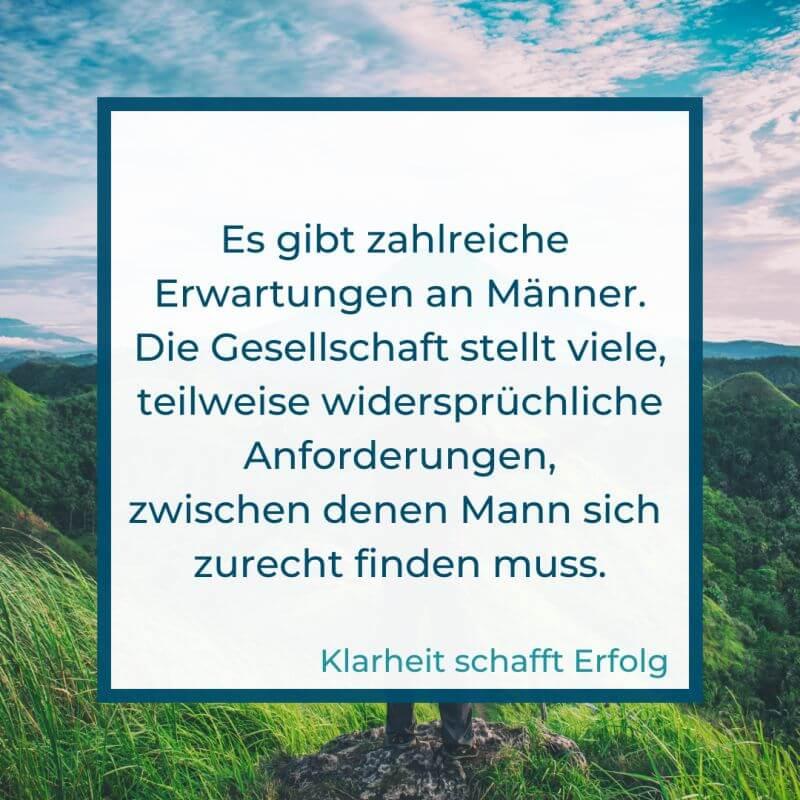 Mann persönlich | Anforderungen, Erwartungen, Träume und Wünsche (c) Silvia Füßl / klarheit-schafft-erfolg.de